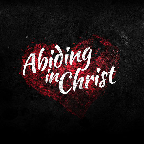 Abiding in Christ Part 1 (27 Sep 2014), MP3, English