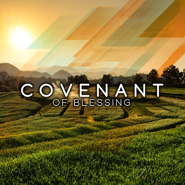 Covenant of Blessing (06 Nov 2016), MP3, English