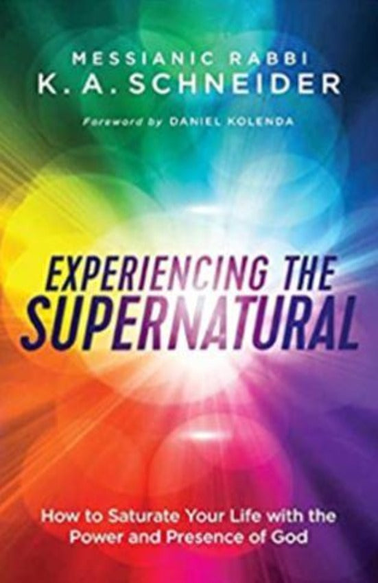 Experiencing the Supernatural, Paperback