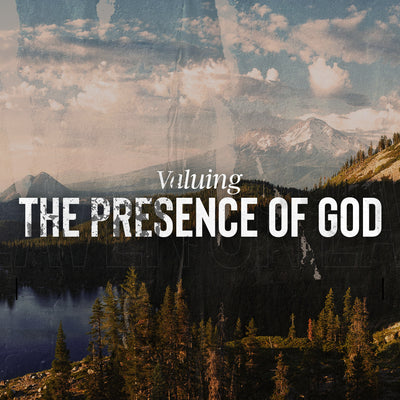 20190215 Valuing The Presence of God, MP3, English
