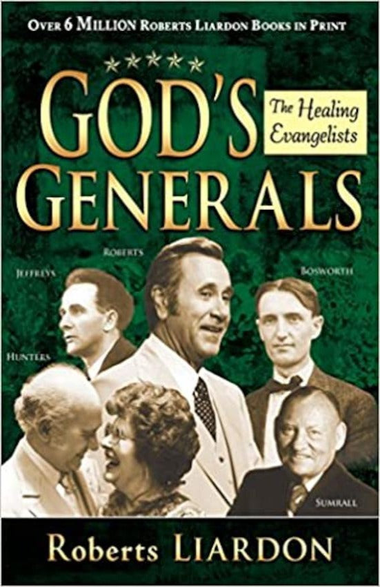God's Generals (The Healing Evangelists), Hardcover