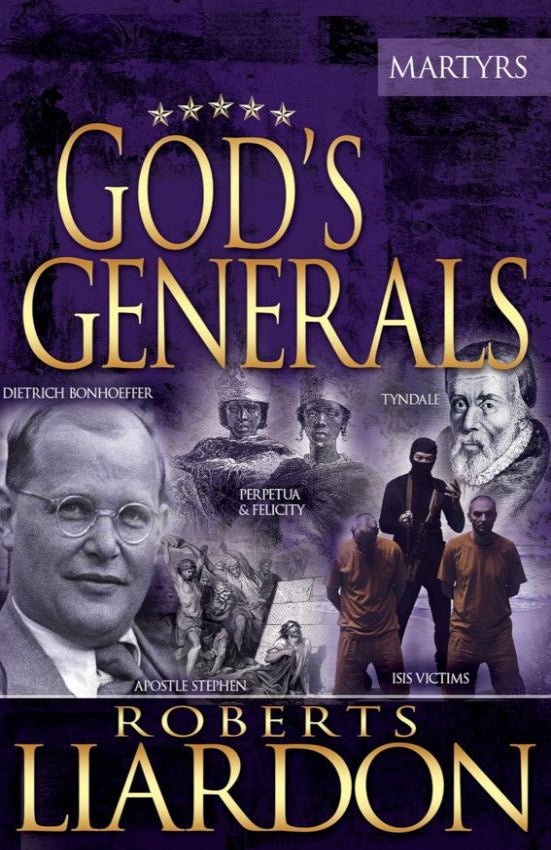 God's Generals (Martyrs), Hardcover