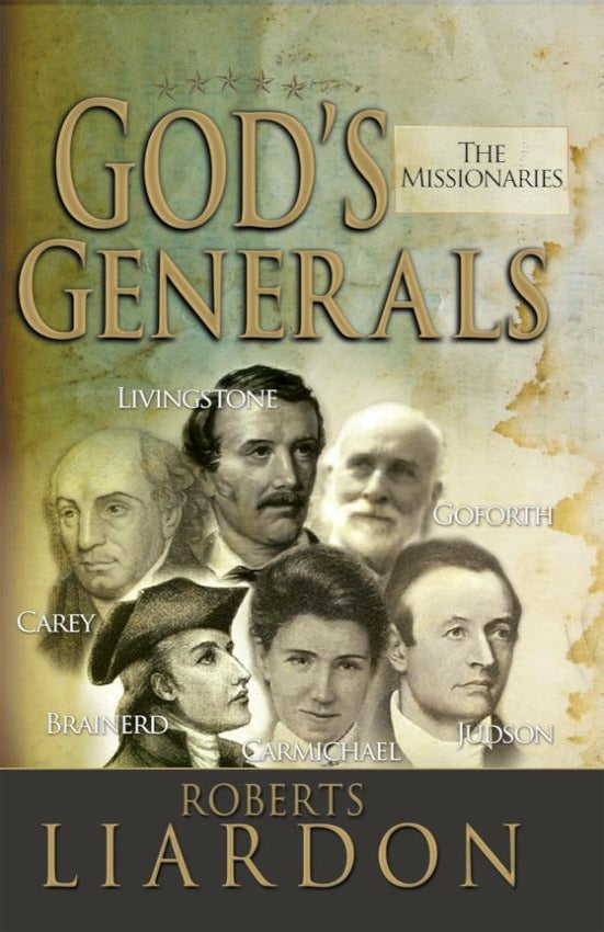 God's Generals (The Missionaries), Hardcover