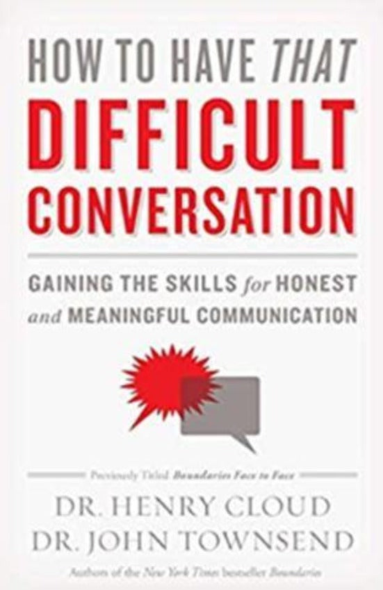 How to Have That Difficult Conversation, Paperback