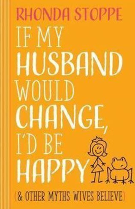 If My Husband Would Change I'd Be Happy