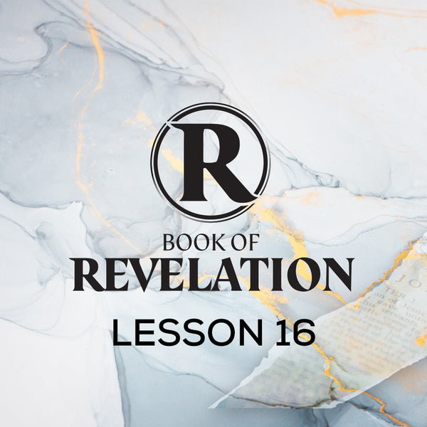 Book of Revelation CWBS 2020 Lesson 16 20201014 , MP3