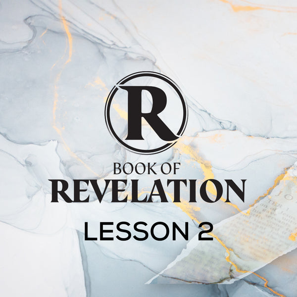 Book of Revelation CWBS 2020 Lesson 2 20200429 , MP3