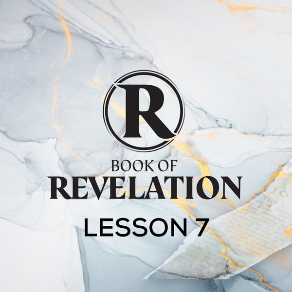 Book of Revelation CWBS 2020 Lesson 7 20200603 , MP3