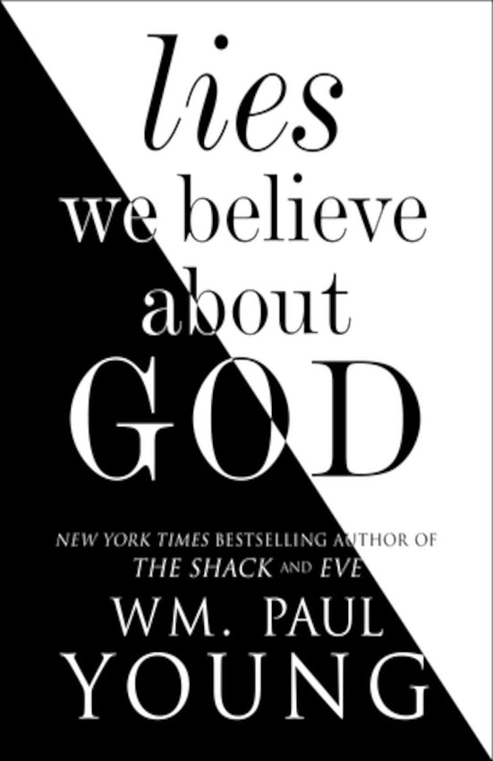 Lies We Believe About God, Paperback