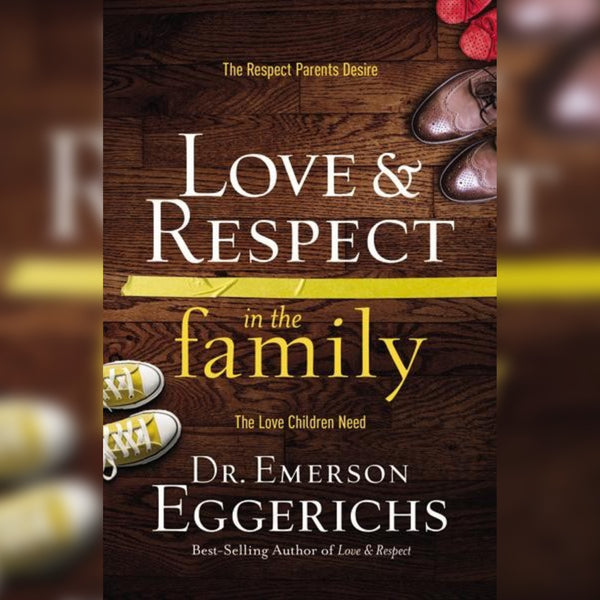 Love & Respect In The Family, Paperback, English
