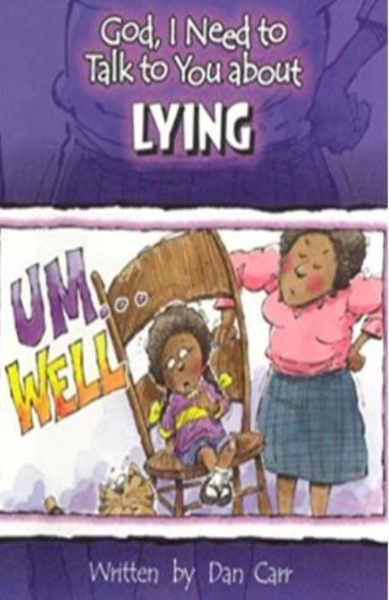 God, I Need to Talk to You about Lying, Hardcover