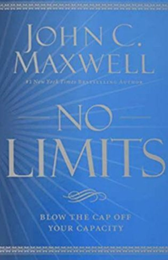 No Limits : Blow the Cap Off Your Capacity, Paperback