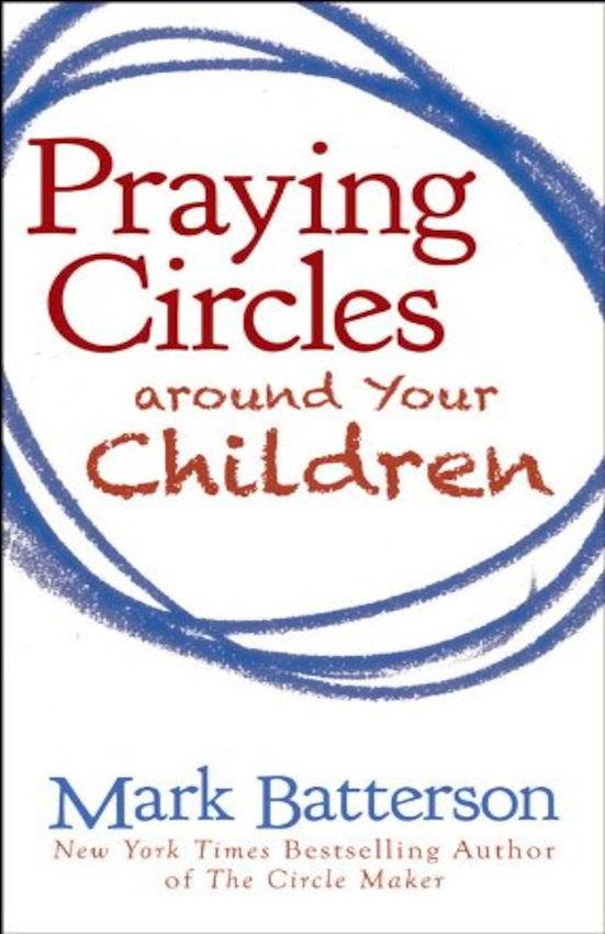 Praying Circles Around Your...