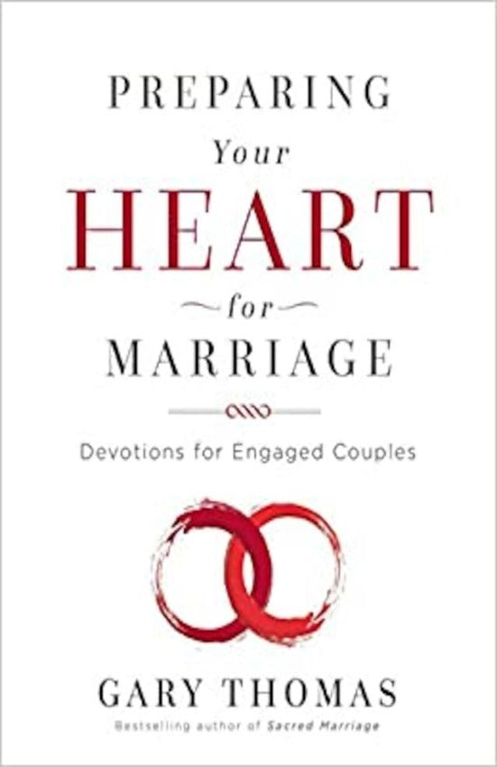 Preparing Your Heart For Marriage, Hardcover