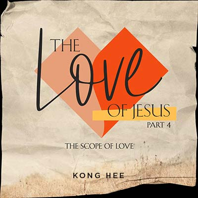 20200613 The Love of Jesus Part 4: The Scope of Love, MP3