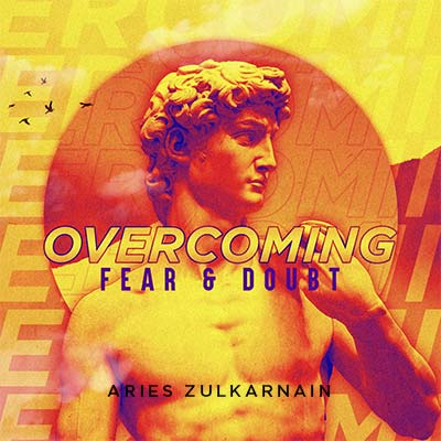 20201212 Overcoming Fear and Doubt, MP3