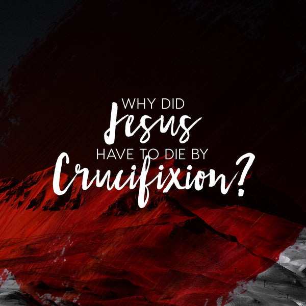 20180401 Why Did Jesus Have To Die By Crucifixion, MP3, English/Chinese