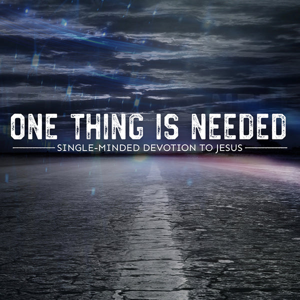 20171007 One Thing Is Needed, MP3, English