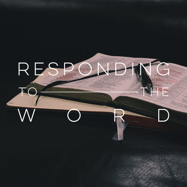 20180623 Responding To The Word, MP3, English