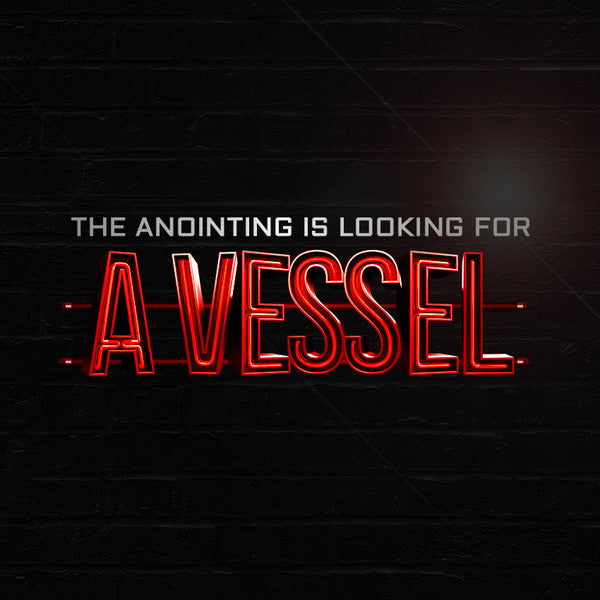 The Anointing Is Looking For A Vessel (07 Jul 2017), MP3, English