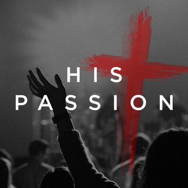 His Passion (08 Jul 2017), MP3, English