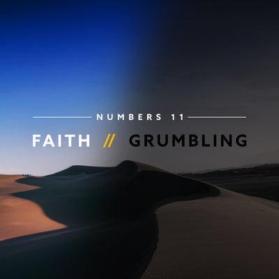 20180609 Numbers 11: Faith vs Grumbling, MP3, English