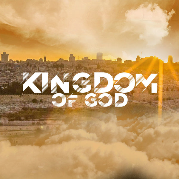 20170312 The Kingdom Of God - Part 1, MP3, English