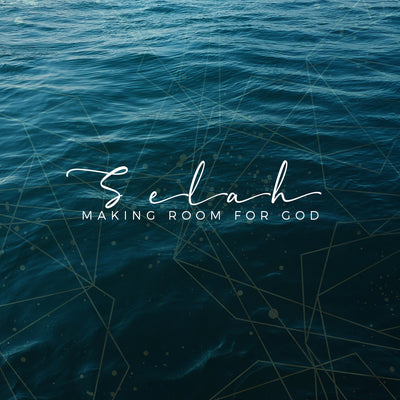 20190106 Selah - Making Room For God (Part 1), MP3, English
