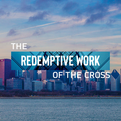 20181020 The Redemptive Work Of The Cross - The Church, MP3, English