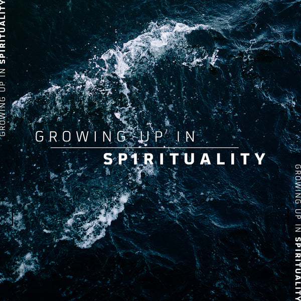 20180811 Growing Up In Spirituality, MP3, English
