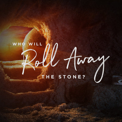 Who Will Roll Away The Stone (14 Apr 2017), MP3, English