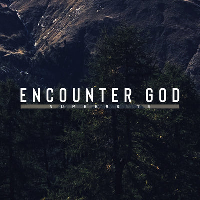 20181027 Numbers 15: Encounter God, MP3, English
