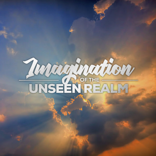 20170107 Imagination of The Unseen Realm, MP3, English
