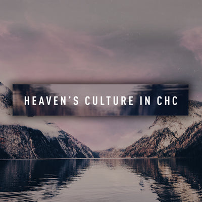 20180922 Heaven's Culture In CHC (Part 1), MP3, English
