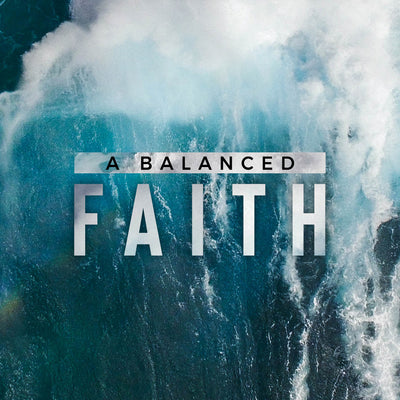 20181104 A Balanced Faith, MP3, English