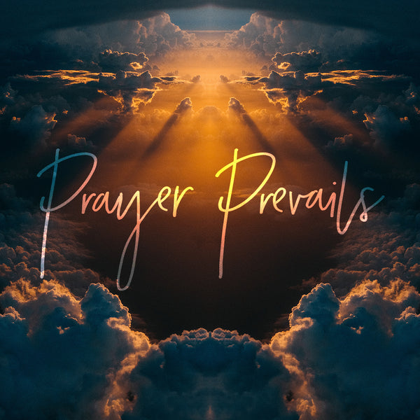Prayer Prevails (11 Mar 2018), MP3, English