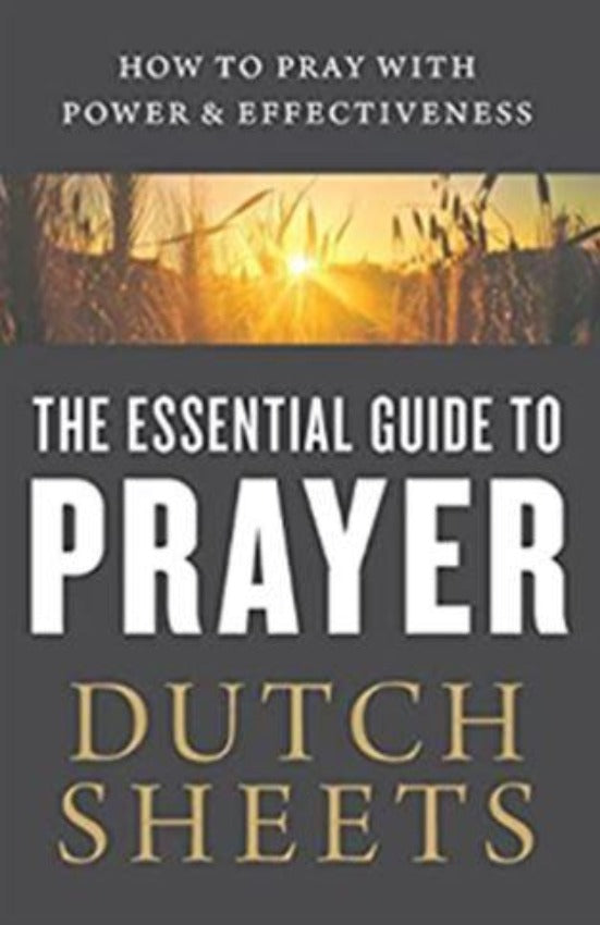 The Essential Guide to Prayer, Paperback