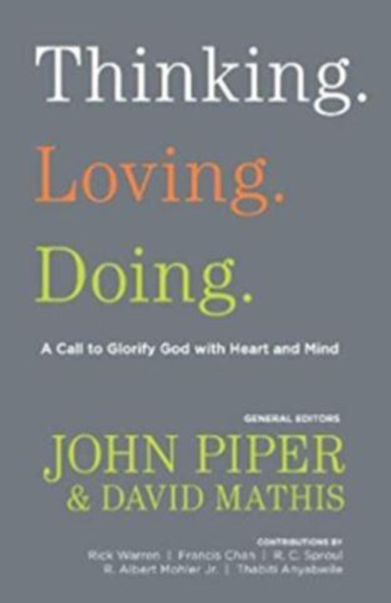 Thinking. Loving. Doing, Paperback