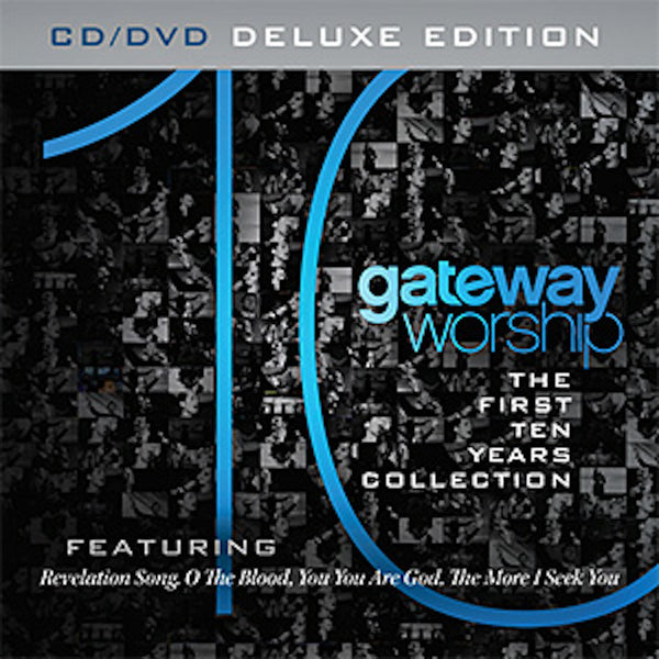 The First Ten Years Collection, Gateway Worship, 1CD/1DVD, English