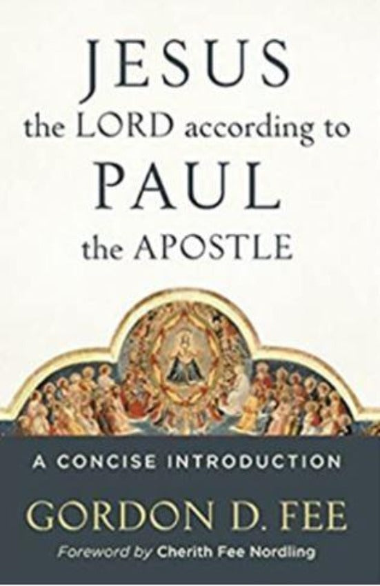 Jesus the Lord according to Paul the Apostle, Paperback