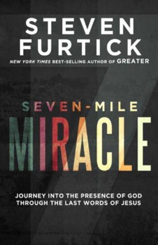 Seven-Mile Miracle, Hardcover