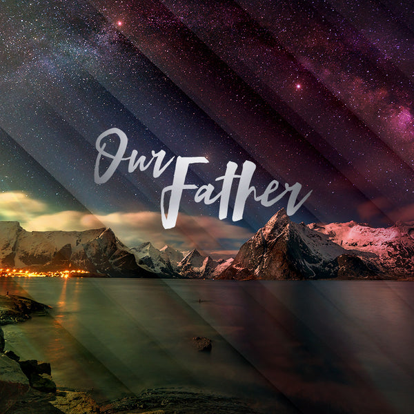 Our Father (02 Jul 2016), MP3, English