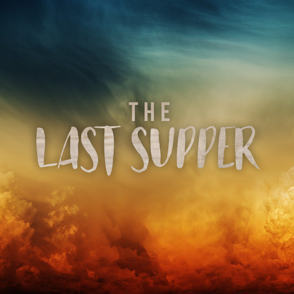 20161016 The Last Supper, MP3, English