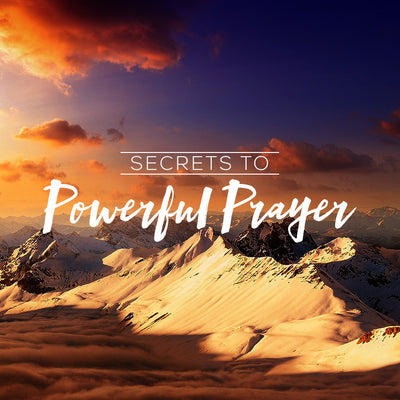 Secrets to Powerful Prayer Part 1 (02 Oct 2016), MP3, English