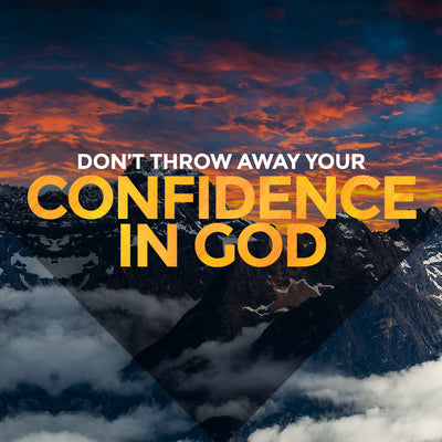 Don't Throw Away Your Confidence In God (31 Jul 2016), MP3, English