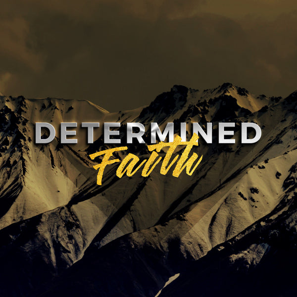 Determined Faith (06 Aug 2016), MP3, English