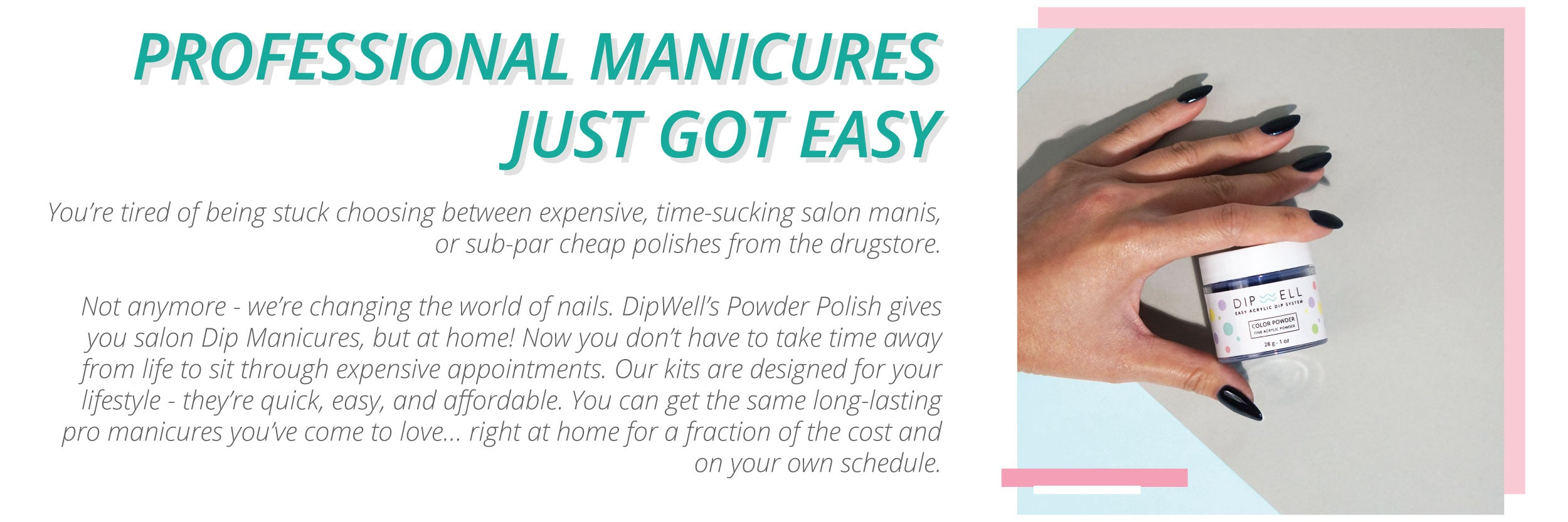 DipWell Nails | Professional Manicures Just Got Easy