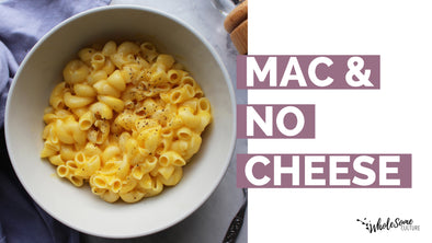 RECIPE: Mac and No Cheese
