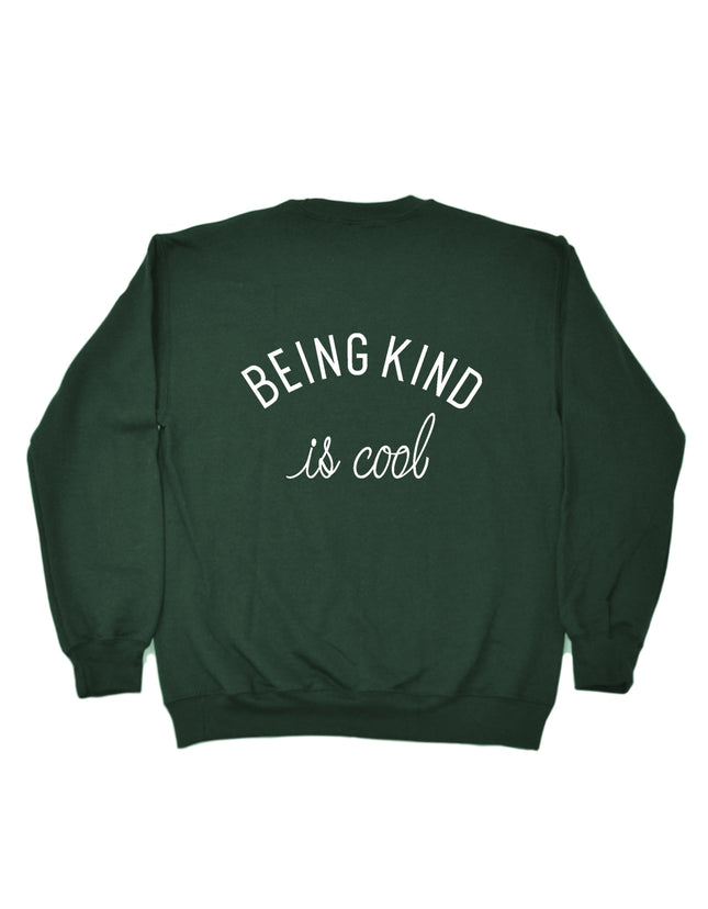 Being Kind Is Cool Sweatshirt