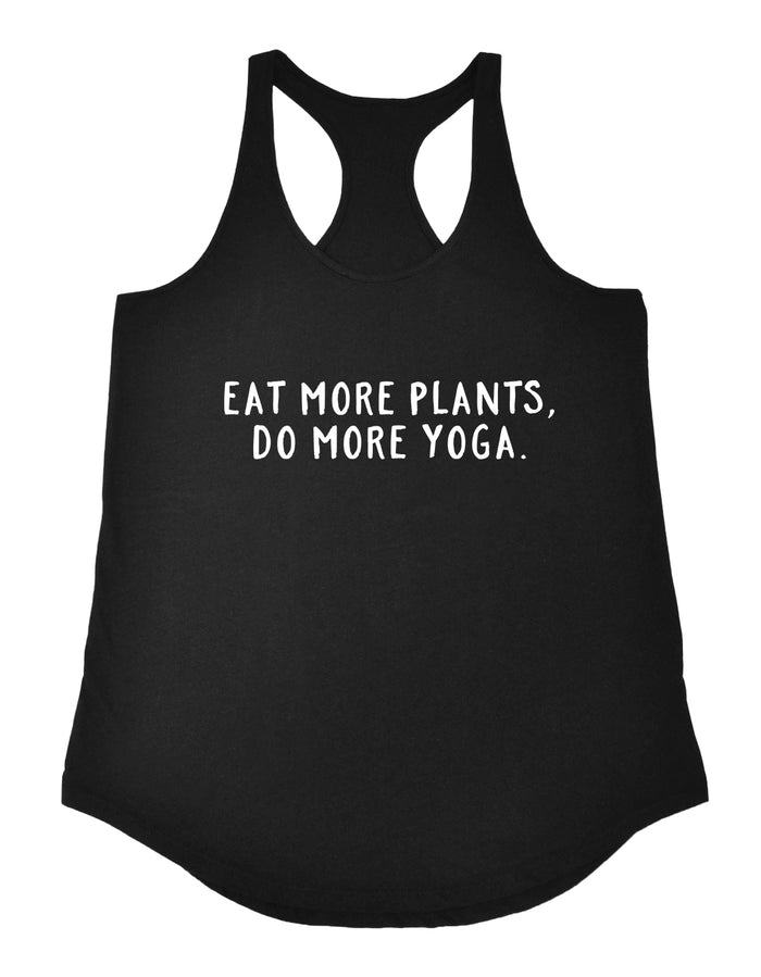(Limited Edition) Eat More Plants, Do More Yoga Racerback Tank